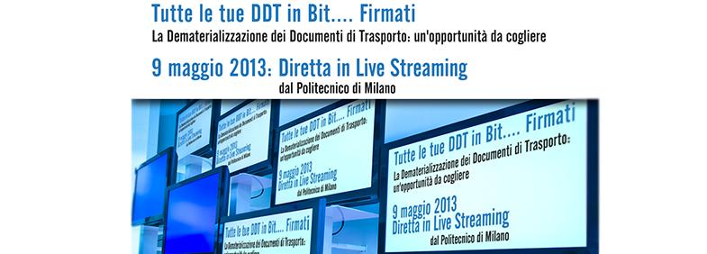 Organizzazione Evento Live Streaming Metel, 9 Maggio 2013