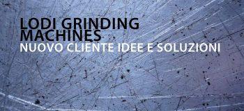 Idee E Soluzioni Agenzia Marketing E Comunicazione Di Lodi Grinding Machines