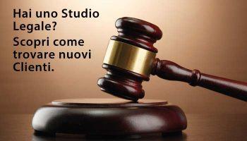 Hai Uno Studio Legale? Scopri Come Trovare Nuovi Clienti