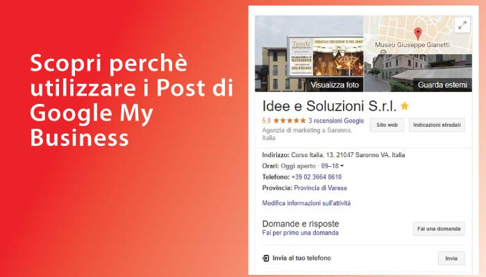 Scopri perchè utilizzare i Post di Google My Business