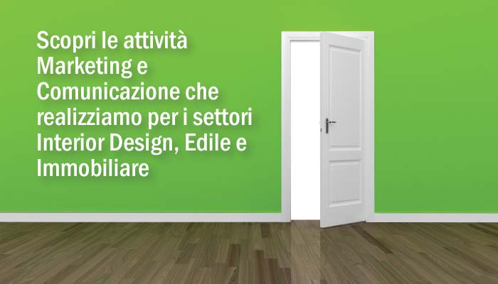 Attivita Marketing E Comunicazione Settori Interior Design Edile E Immobiliare