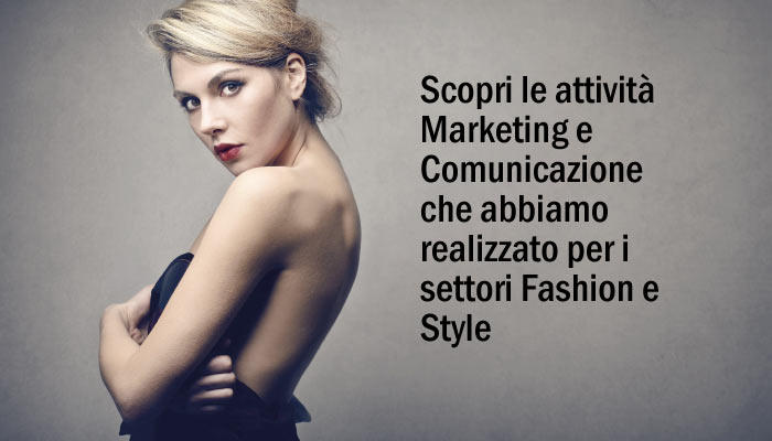 Attivita Marketing E Comunicazione Settori Fashion E Style