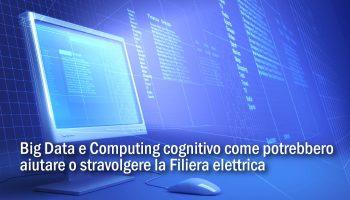 Big Data E Computing Cognitivo Come Potrebbero Aiutare O Stravolgere Una Filiera?