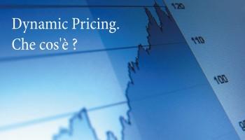 Che Cosa è Il Dynamic Pricing