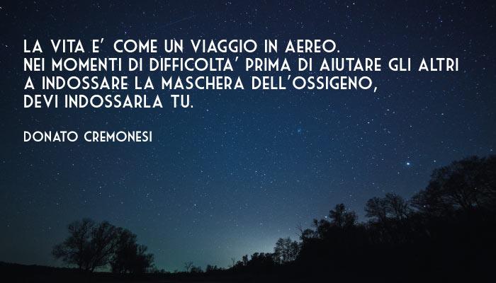 Donato Cremonesi La Vita E Come Un Viaggio In Aereo