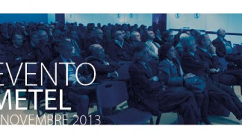 Evento Metel 2013: Le Infinite Sfumature Di Un Evento Di Successo!