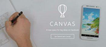 Che Cos'è Facebook Canvas E Come Può Aiutare La Tua Azienda