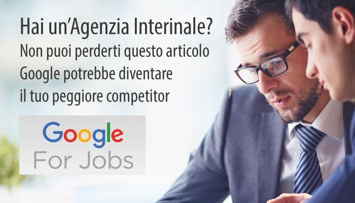 Il Tuo Posto Di Lavoro Te Lo Trova Google For Jobs, Forse Non Tutti Ne Sono Felici