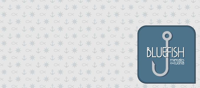 Idee E Soluzioni Diventa Agenzia Di Marketing E Comunicazione Del Ristorante BlueFish
