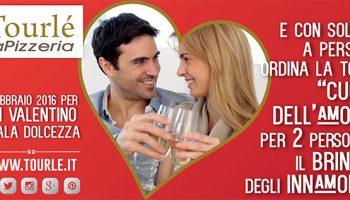Realizzazione Progetto Grafico Flyer Promo S.Valentino Per Tourlé La Pizzeria