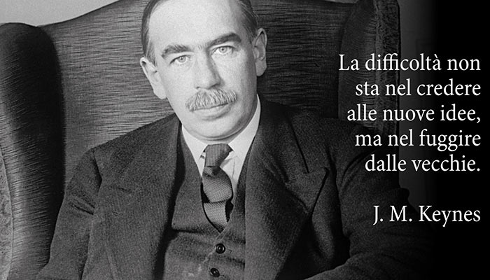 https://www.ideesoluzioni.it/wp-content/uploads/John-Maynard-Keynes-La-difficolt%C3%A0-non-sta-nel-credere-alle-nuove-idee-ma-nel-fuggire-dalle-vecchie.jpg