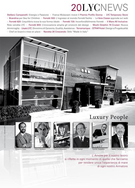 LYC News 20, la rivista realizzata da Idee e Soluzioni per Luxury Yachts Corporation. Punti di riferimento per le persone che amano le cose belle e raffinate.