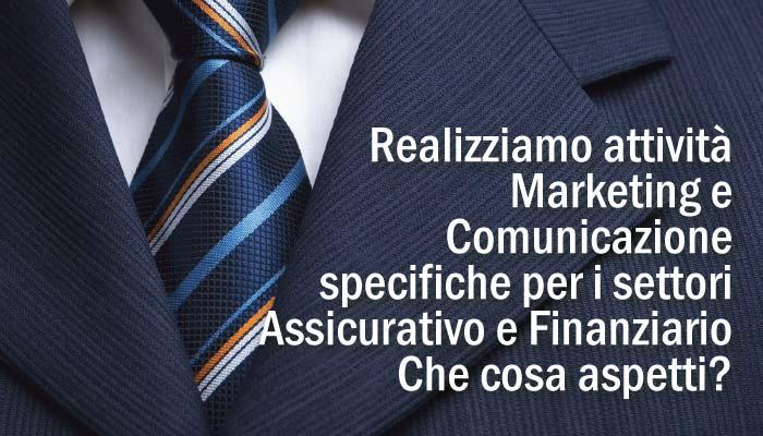 Realizziamo Attivita Marketing E Comunicazione Specifiche Per I Settori Assicurativo E Finanziario