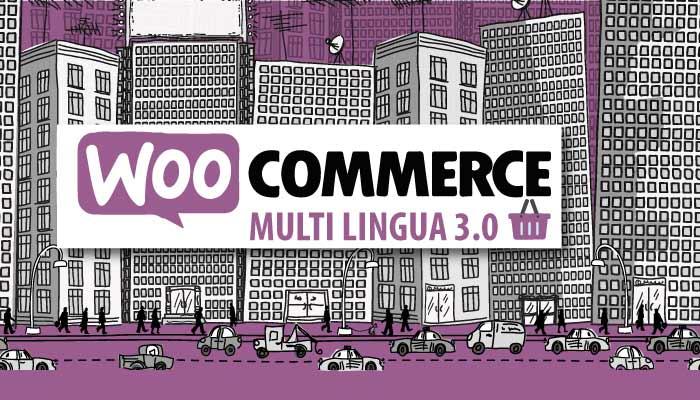 A Breve Sarà Disponibile La Versione Multi Lingua Di WooCommerce